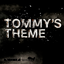 Tommy's Theme