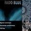 Fado Blue