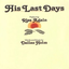 His Last Days lyrics
