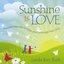 Sunshine Is Love