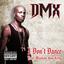 DMX - I Don't Dance