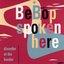 BeBop Spoken Here (disc 1: Disorder at the Border)