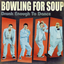 Bowling for Soup - Running from Your Dad