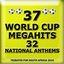 37 World Cup Megahits + 32 National Anthems - Tributes for South Africa 2010