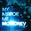 My Mirror Me