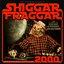 Shiggar Fraggar Show 2000