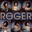 The Many Facets Of Roger