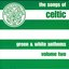 The Songs Of Celtic- Green And White Anthems Volume 2
