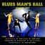 Blues Man's Ball Vol. II
