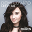 >Demi Lovato - Let It Go - Demi Lovato