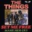 Set Me Free / Make Her Cry