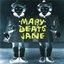 Mary Beats Jane