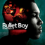 M Presents: Music From Movies - Bullet Boy