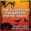 The Essential Halloween Theme Music