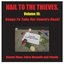 Hail to the Thieves, Volume III: Songs to Take Our Country Back! (Digital Version)