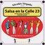 Nicolás Sirgado Presents: Salsa en la Calle 23