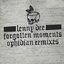 Forgotten Moments - Ophidian Remixes