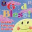 God Bless - Beautiful Lullabies and Fun Bedtime Songs for Young Children
