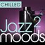 Chilled Jazz Moods 2 - 40 Essential Timeless Grooves