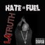 Hate Iz Fuel