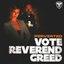 Vote Reverend Greed