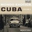 Mondo Exotica - Cuba, Vol. 2