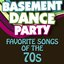 Basement Dance Party - Favorite Songs of the 70s