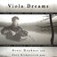 Brahms, Hindemith, and others / Viola Dreams