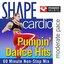 SHAPE Cardio- Pumpin' Dance Hits