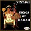 Vintage Songs Of Hawaii - LP