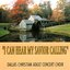I Can Hear My Savior Calling