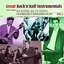 Great Rock 'n' Roll Instrumentals  - Just About As Good As It Gets!  Volume 2