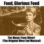 Food, Glorious Food: The Music From Oliver! (The Original West End Musical)