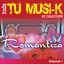 Tu Musi-k Romantica, Vol. 1