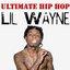 Ultimate Hip Hop: Lil Wayne