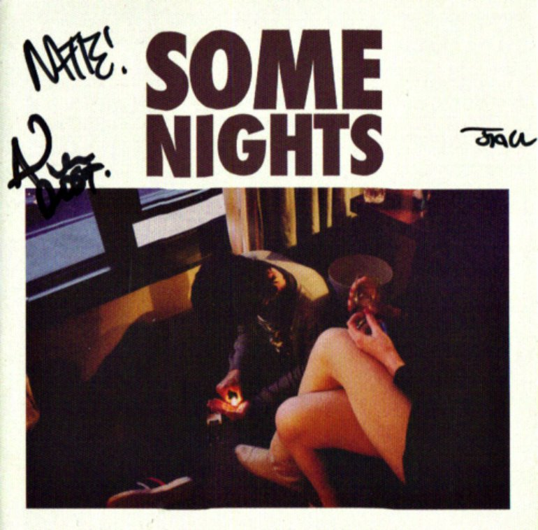 Some Nights signed