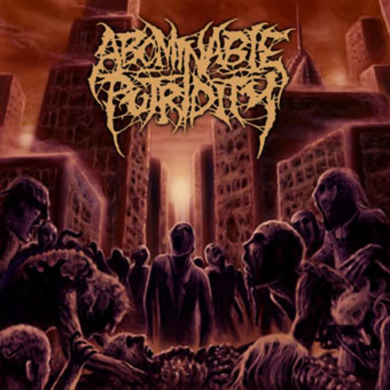 Abominable Putridity - In The End Of Human Existence (2007)