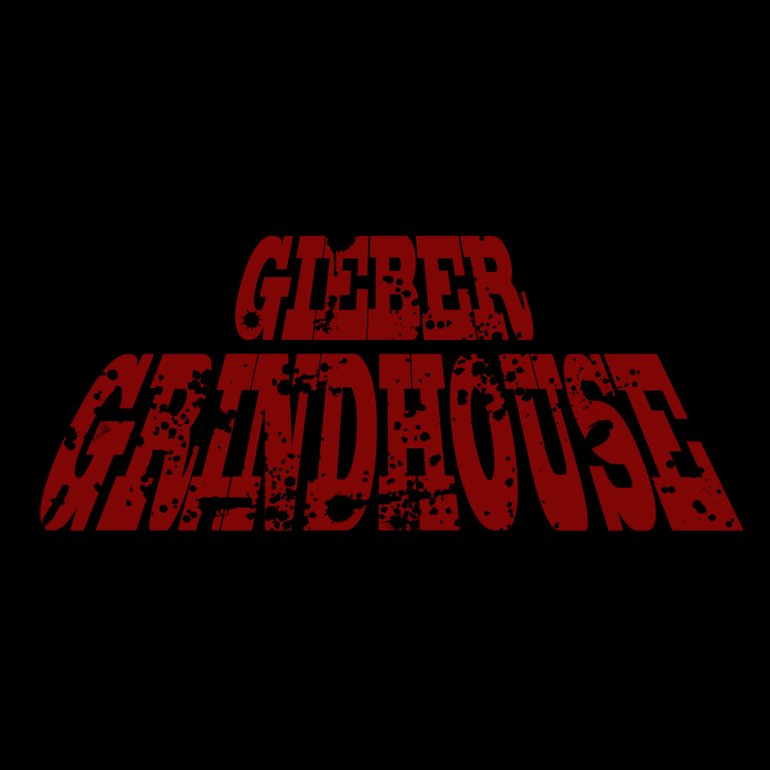 Gieber - Grindhouse