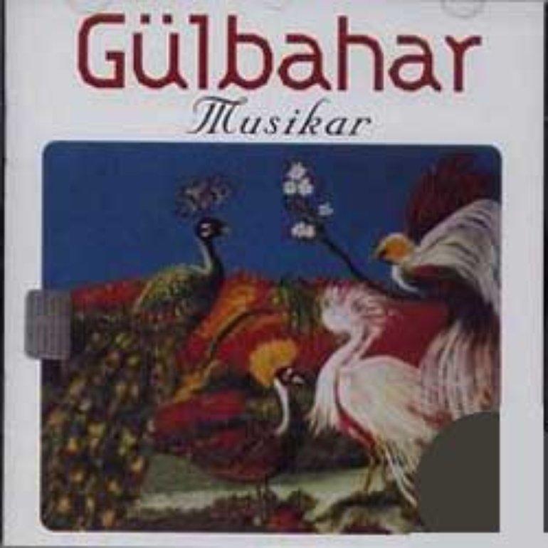 "Gülbahar - Kürtçe Albüm \""MUSIKAR\"""