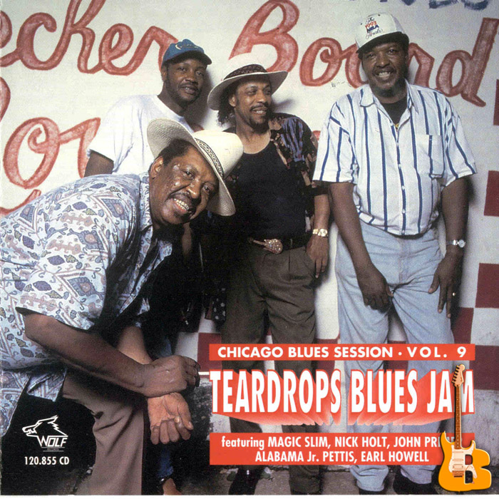 Magic Slim, Nick Holt & The Teardrops