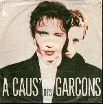 A Cause Des Garcons