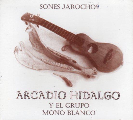 Arcadio Hidalgo Y Mono Blanco