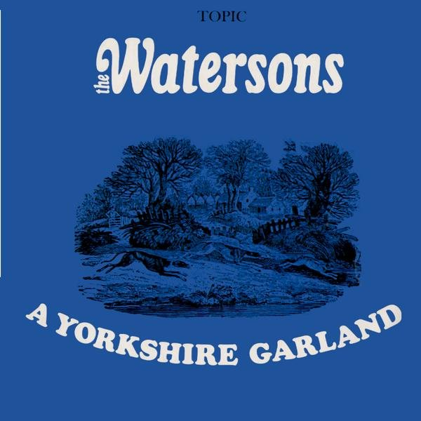 Watersons A Yorkshire Garland