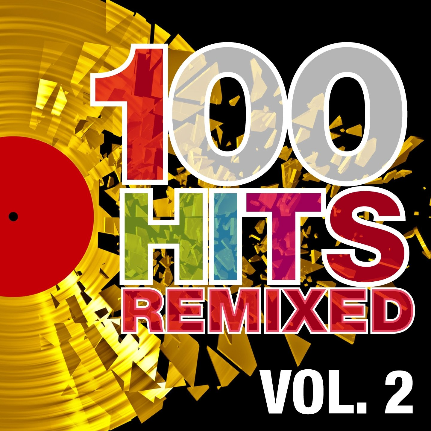 100 Hits Remixed, Vol. 2 (The Best Of 70s, 80s And 90s