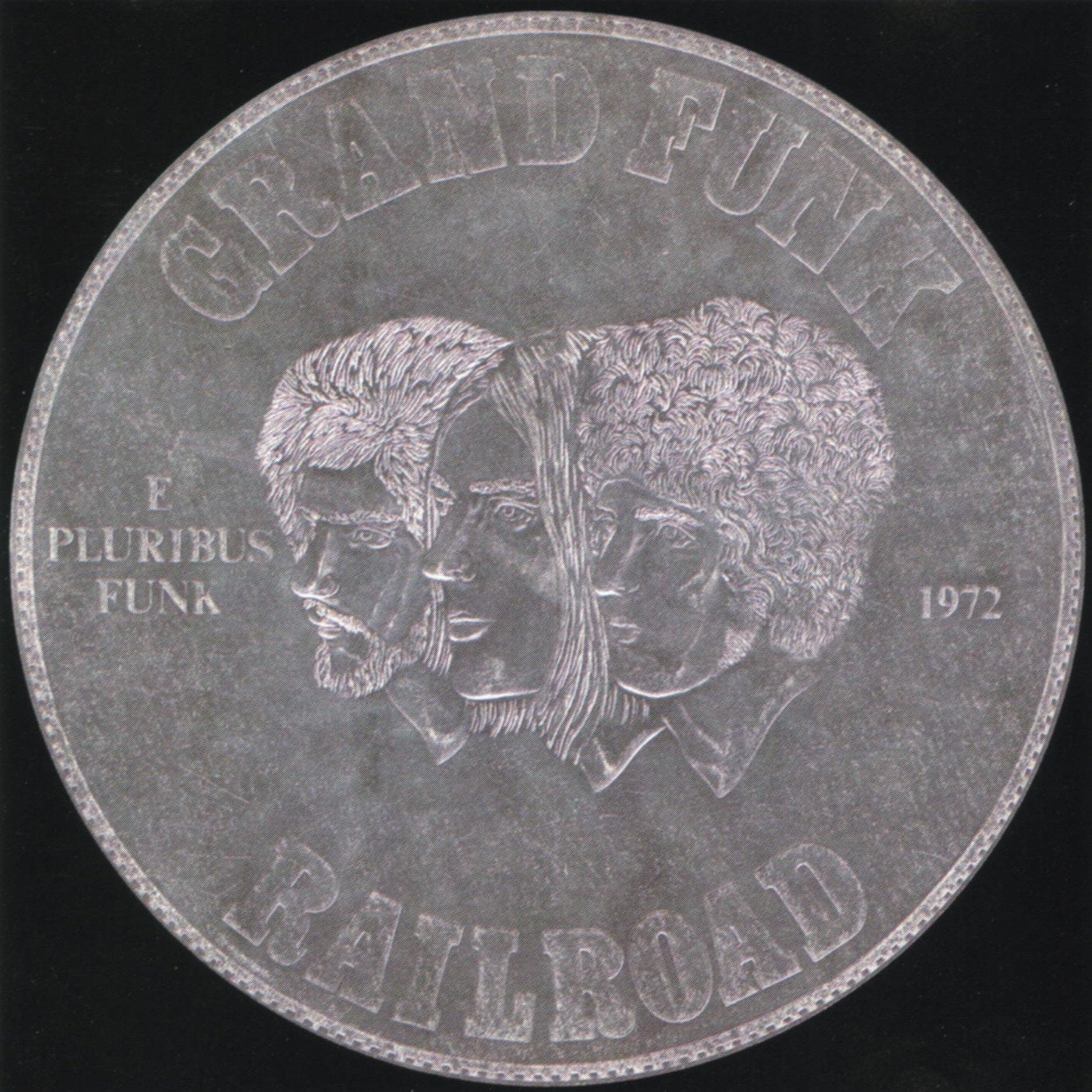 Grand Funk Railroad E Pluribus Funk