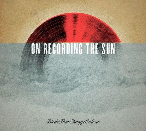ecording The Sun - Birds That Change Colour -