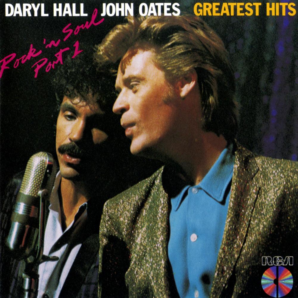 Greatest Hits Rock N Soul Pt 1 Daryl Hall John Oates: You Make My Dreams Come True
