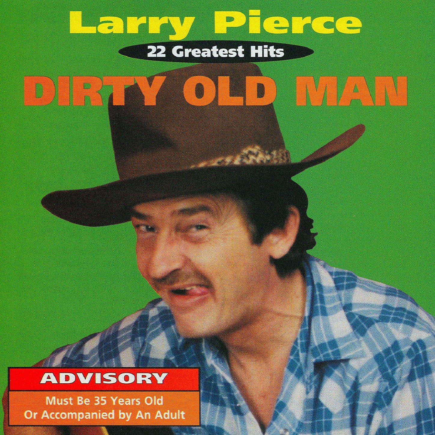Larry Pierce Dirty Country 111