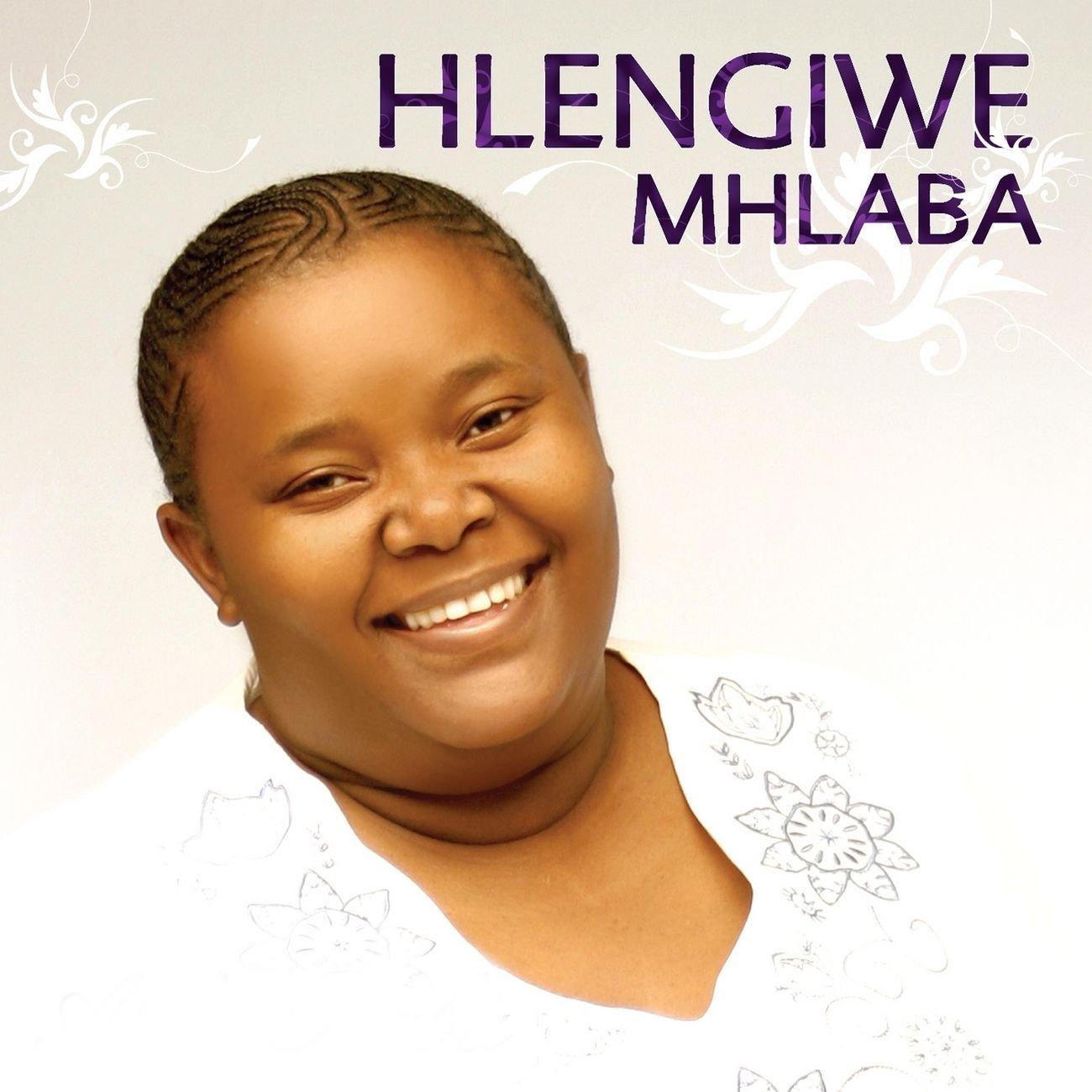 Hlengiwe Mhlaba – Sewakhile Mp3 Download | Fakaza Gospel