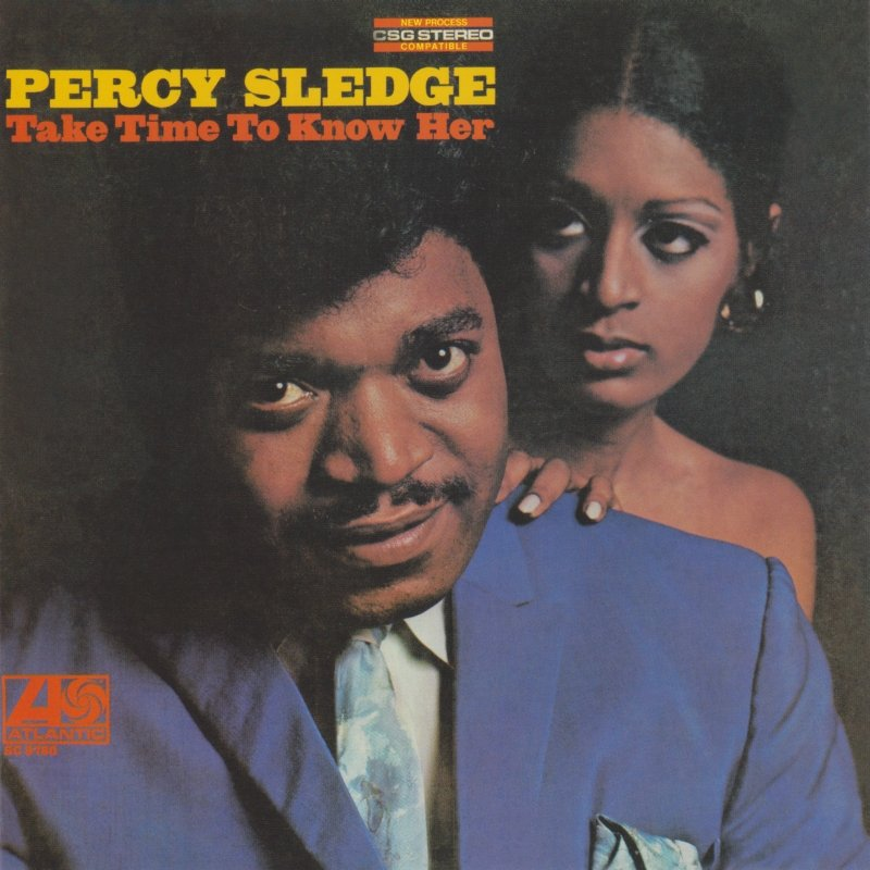 Percy Sledge Take Time To Know Her